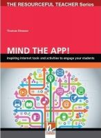 Helbling Languages THE RESOURCEFUL TEACHER SERIES: MIND THE APP!: Inspiring int... cena od 495 Kč