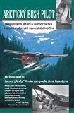 Jim Rearden: Arktický bush pilot cena od 232 Kč