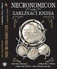 Nakladatelství OLDM Necronomicon a jeho Zaklínací kniha /2.vyd./ cena od 246 Kč