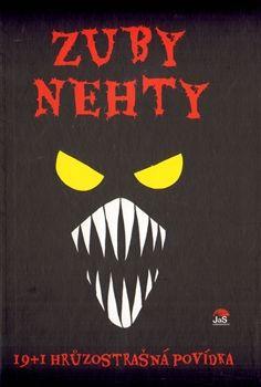 Zuby nehty - 19+1 hrůzostrašná povídka cena od 173 Kč
