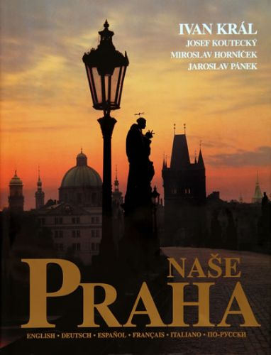 Král Ivan: Naše Praha cena od 663 Kč