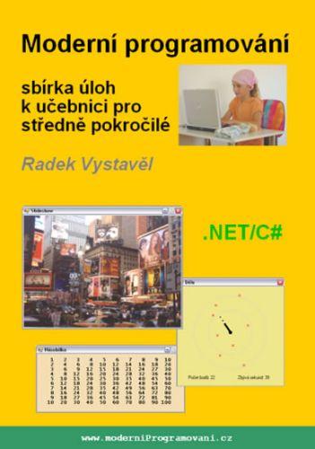Vystavěl Radek: Moderní programování – sbírka úloh k učebnici pro středně pokročilé cena od 182 Kč