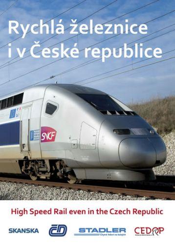 Rychlá železnice i v České republice / High Speed Rail even in the Czech Republic cena od 104 Kč