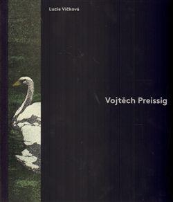 Lucie Vlčková: Vojtěch Preissig cena od 533 Kč