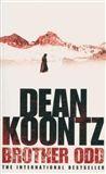 Dean Ray Koontz: Brother Odd cena od 116 Kč