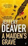 Jeffery Deaver: A MAIDENS GRAVE cena od 150 Kč