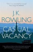 Rowling, Joanne K: Casual Vacancy cena od 261 Kč