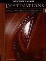 Heinle ELT part of Cengage Lea DESTINATIONS Writing for Academic Success 1 INSTRUCTOR´S MAN... cena od 396 Kč