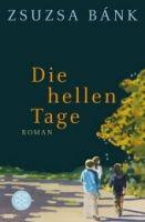 Fischer Verlage DIE HELLEN TAGE - BANK, Z. cena od 248 Kč