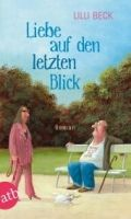 Aufbau Verlag LIEBE AUF DEN LETZTEN BLICK - BECK, L. cena od 186 Kč