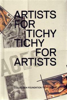 Galerie Středočeského kraje Artists for Tichý/ Tichý for Artists cena od 343 Kč