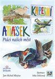 Jan - Michal Mleziva: Ptáci našich měst - Kapesní atlásek cena od 7 Kč