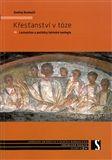 Ondřej Doskočil: Křesťanství v tóze cena od 106 Kč