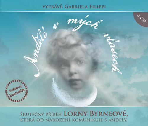 Lorna Byrne: Andělé v mých vlasech - 4 CD cena od 196 Kč