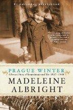 Albright Madeleine: Prague Winter: A Personal Story of Remembrance and War, 1937-1948 cena od 292 Kč
