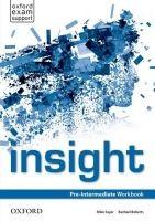 OUP ELT INSIGHT PRE-INTERMEDIATE WORKBOOK - SAYER, M., ROBERTS, R. cena od 190 Kč