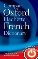 OUP References COMPACT OXFORD HACHETTE FRENCH DICTIONARY cena od 285 Kč