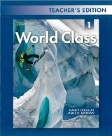 Heinle ELT part of Cengage Lea WORLD CLASS 1 TEACHER´S EDITION - DOUGLAS, N., MORGAN, J. R. cena od 439 Kč