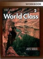Heinle ELT part of Cengage Lea WORLD CLASS 2 WORKBOOK - DOUGLAS, N., MORGAN, J. R. cena od 328 Kč