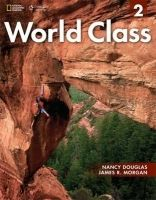 Heinle ELT part of Cengage Lea WORLD CLASS 2 STUDENT´S BOOK with CD-ROM - DOUGLAS, N., MORG... cena od 479 Kč