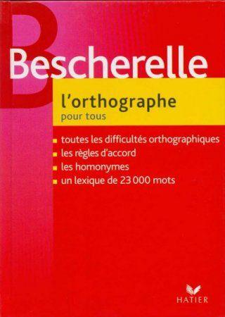 Hachette Livre Bescherelle 2 l´orthographe pour tous /vydání 2012 cena od 286 Kč
