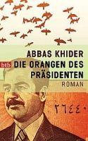 Random House Verlagsgruppe Gmb DIE ORANGEN DES PRÄSIDENTEN - KHIDER, A. cena od 230 Kč
