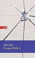 Random House Verlagsgruppe Gmb CORPUS DELICTI - ZEH, J. cena od 214 Kč
