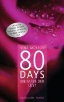 Random House Verlagsgruppe Gmb 80 DAYS - DIE FARBE DER LUST (BUCH 1) - JACKSON, V. cena od 316 Kč