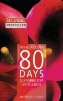 Random House Verlagsgruppe Gmb 80 DAYS - DIE FARBE DER ERFÜLLUNG (BUCH 3) - JACKSON, V. cena od 333 Kč