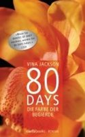 Random House Verlagsgruppe Gmb 80 DAYS - DIE FARBE DER BEGIERDE (BUCH 2) - JACKSON, V. cena od 329 Kč