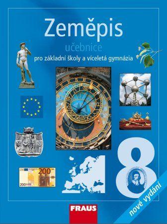 Kolektiv autorů: Zeměpis 8 pro ZŠ a vícel.gymn.-učebnice cena od 127 Kč
