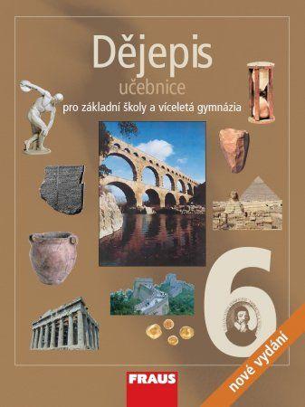 Dějepis 6 pro ZŠ a víceletá gymnázia - Učebnice - kolektiv autorů cena od 129 Kč
