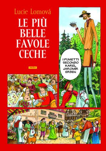 Lucie Lomová: Le Piú belle favole Ceche / Zlaté české pohádky (italsky) cena od 287 Kč