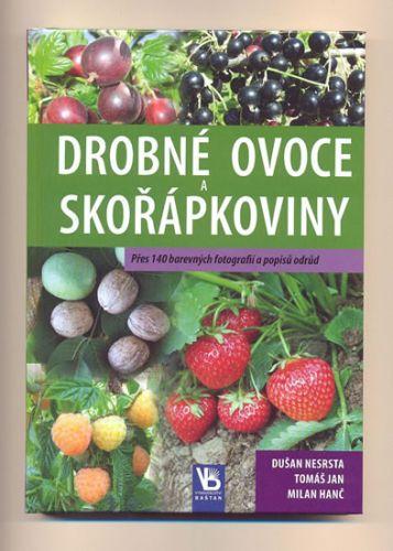 Nesrsta Dušan: Drobné ovoce a skořápkoviny cena od 74 Kč