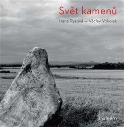 Václav Vokolek: Svět kamenů cena od 101 Kč