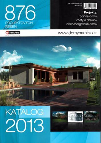Domy na míru - Katalog 2013 - 876 projektových řešení cena od 39 Kč