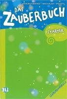 ELI s.r.l. DAS ZAUBERBUCH STARTER LEHRERHANDBUCH mit AUDIO-CDs /2/ und ... cena od 539 Kč