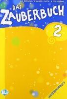 ELI s.r.l. DAS ZAUBERBUCH 2 LEHRERHANDBUCH mit AUDIO-CDs /2/ - BERTARIN... cena od 472 Kč
