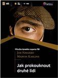 Joe Navarro, Marvin Karlins: Jak prokouknout druhé lidi, audio kniha cena od 418 Kč