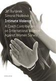 Simona Pikálková, Jiří Buriánek: Intimate Violence cena od 151 Kč