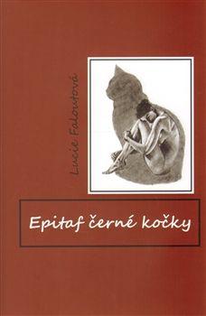 Lucie Faloutová: Epitaf černé kočky cena od 123 Kč