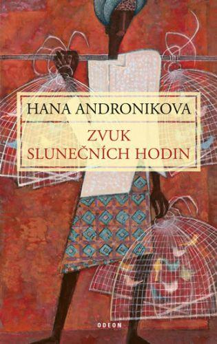 Hana Andronikova: Zvuk slunečních hodin cena od 207 Kč