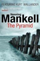 Random House UK THE PYRAMID - MANKELL, H. cena od 176 Kč