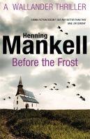 Random House UK BEFORE THE FROST - MANKELL, H. cena od 176 Kč