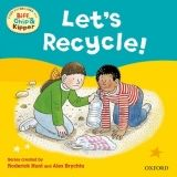 OUP ED READ WITH BIFF, CHIP & KIPPER FIRST EXPERIENCES: LET´S RECYC... cena od 162 Kč