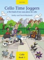 OUP ED CELLO TIME JOGGERS with AUDIO CD - BLACKWELL, K., BLACKWELL,... cena od 244 Kč