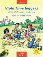 OUP ED VIOLA TIME JOGGERS with AUDIO CD - BLACKWELL, K., BLACKWELL,... cena od 244 Kč