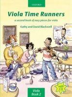 OUP ED VIOLA TIME RUNNERS with AUDIO CD - BLACKWELL, K., BLACKWELL,... cena od 244 Kč