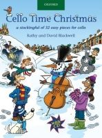 OUP ED CELLO TIME CHRISTMAS with AUDIO CD - BLACKWELL, K., BLACKWEL... cena od 269 Kč
