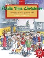 OUP ED FIDDLE TIME CHRISTMAS with AUDIO CD - BLACKWELL, K., BLACKWE... cena od 221 Kč